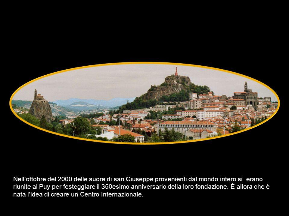 Il Centro è stato aperto il 15 ottobre 2004 – festa della nostra fondazione ufficiale al Puy.....
