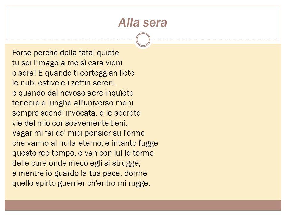Sonetti I modelli di riferimento sono Alfieri e il Canzoniere di Petrarca. I primi otto trattano varie tematiche: amorosa e politico- culturale, con u