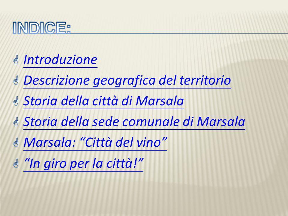 Marsala (Maissala in siciliano) è un comune italiano di 82.805 abitanti della provincia di Trapani in Sicilia.