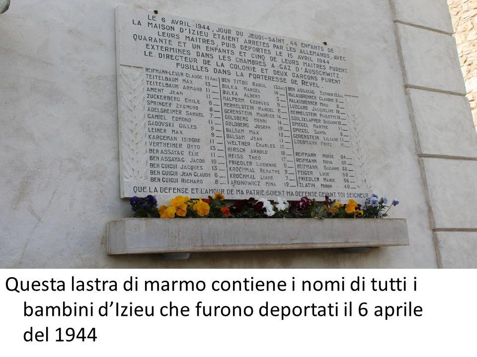Questa lastra di marmo contiene i nomi di tutti i bambini dIzieu che furono deportati il 6 aprile del 1944