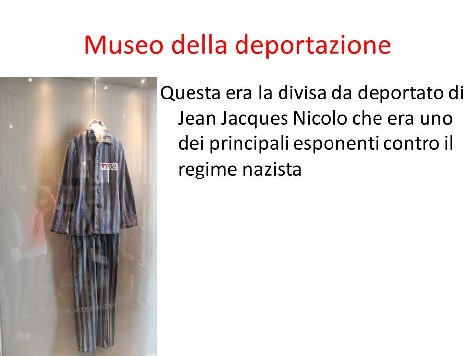 Museo della deportazione Questa era la divisa da deportato di Jean Jacques Nicolo che era uno dei principali esponenti contro il regime nazista