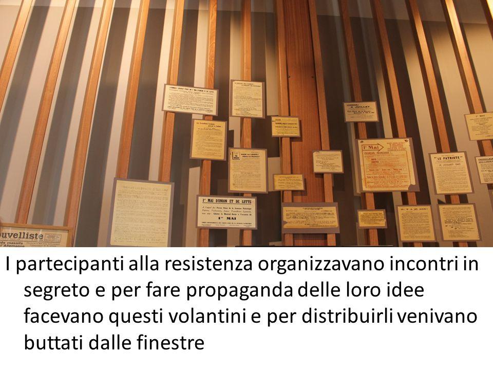 I partecipanti alla resistenza organizzavano incontri in segreto e per fare propaganda delle loro idee facevano questi volantini e per distribuirli ve