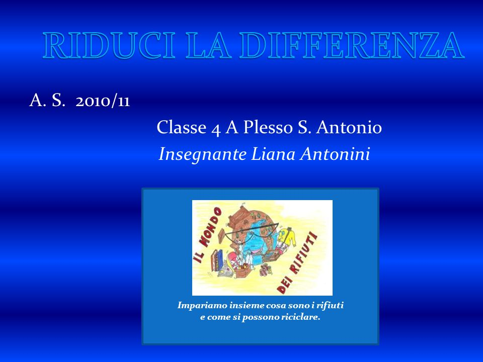 A.S. 2010/11 Classe 4 A Plesso S.