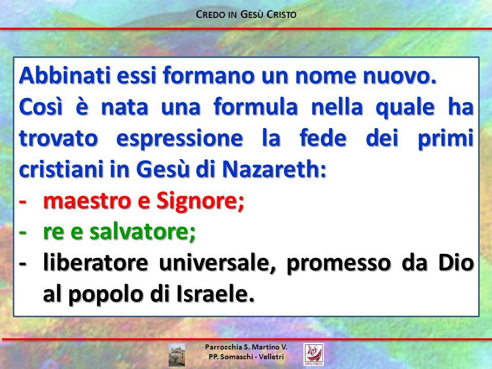 Parrocchia S.Martino V. PP. Somaschi - Velletri Per noi, oggi, è la stessa cosa.