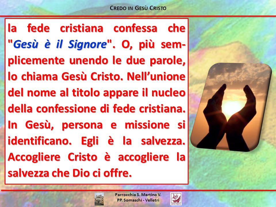 Parrocchia S. Martino V. PP. Somaschi - Velletri la fede cristiana confessa che