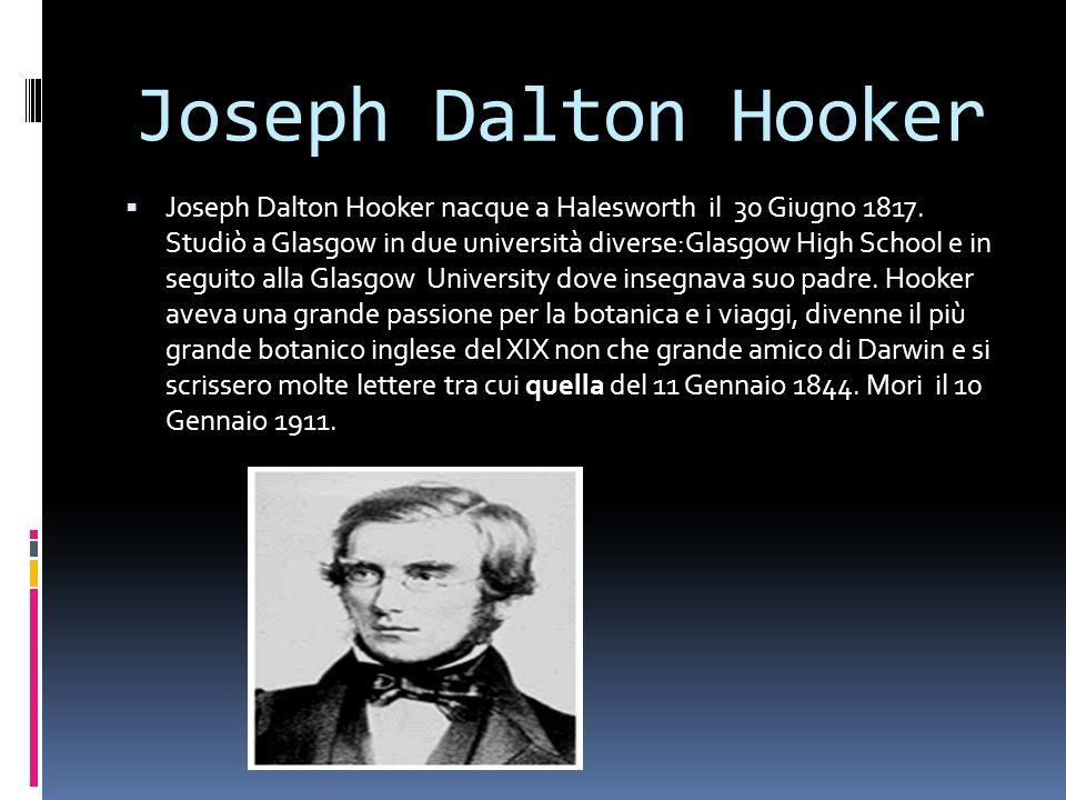 I contemporanei di Darwin - Joseph Dalton Hooker. - Lyell Charles. - Alfred Russel Wallace. - Malthus.
