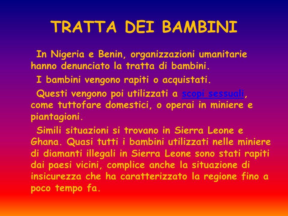 TRATTA DEI BAMBINI In Nigeria e Benin, organizzazioni umanitarie hanno denunciato la tratta di bambini.
