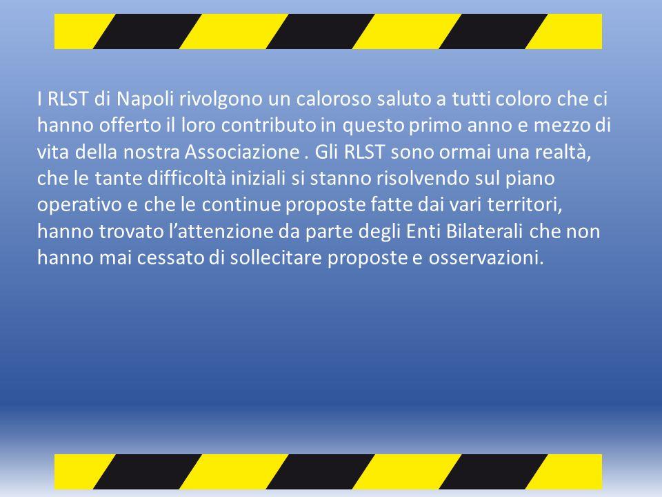 I RLST di Napoli rivolgono un caloroso saluto a tutti coloro che ci hanno offerto il loro contributo in questo primo anno e mezzo di vita della nostra Associazione.