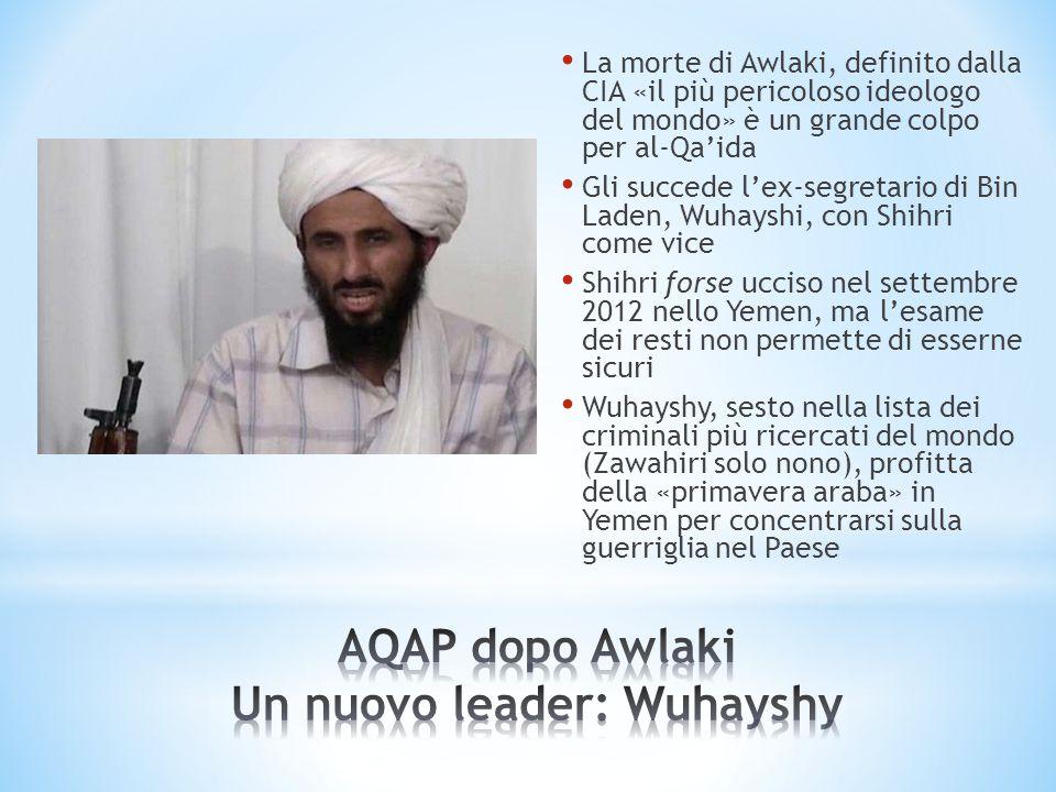 La morte di Awlaki, definito dalla CIA «il più pericoloso ideologo del mondo» è un grande colpo per al-Qaida Gli succede lex-segretario di Bin Laden,