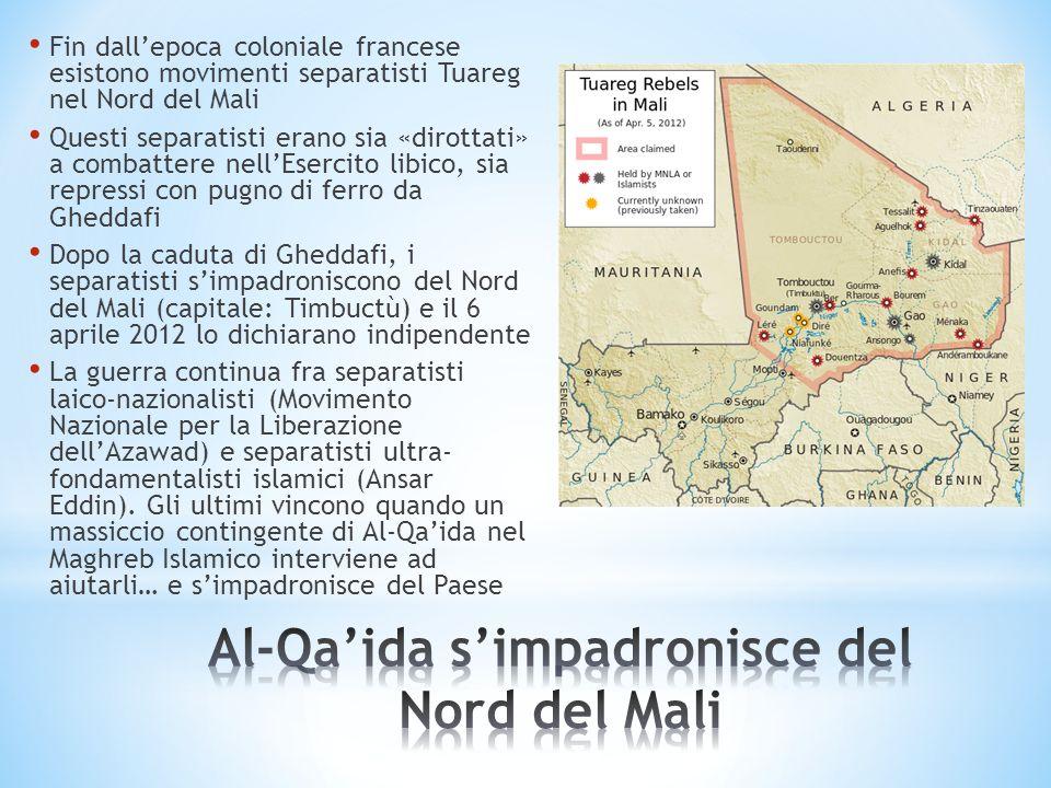 Fin dallepoca coloniale francese esistono movimenti separatisti Tuareg nel Nord del Mali Questi separatisti erano sia «dirottati» a combattere nellEse