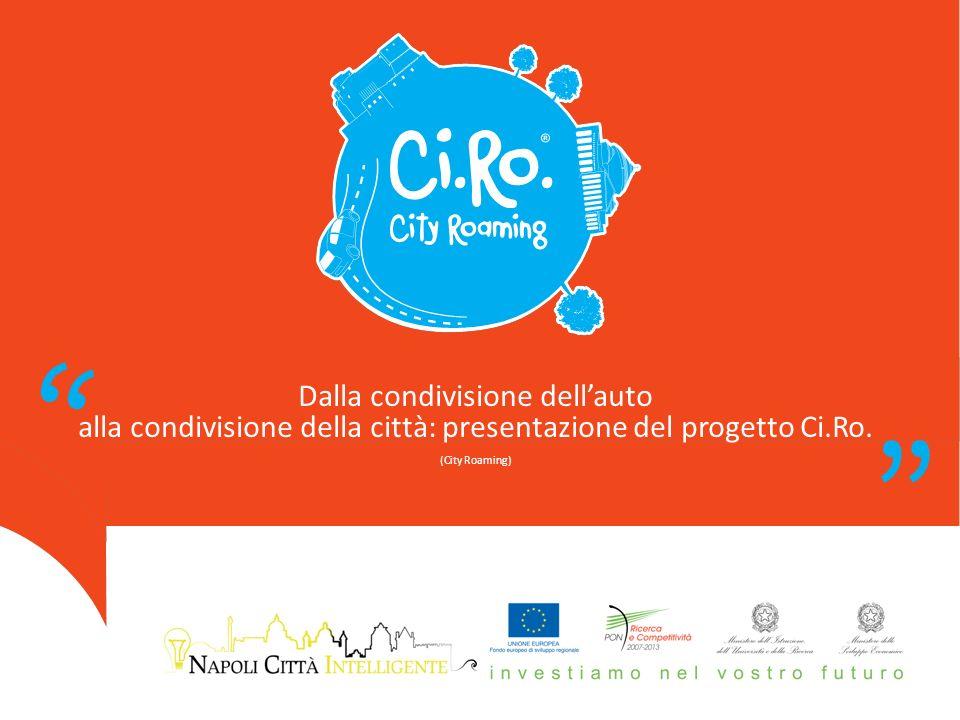 Dalla condivisione dellauto alla condivisione della città: presentazione del progetto Ci.Ro.
