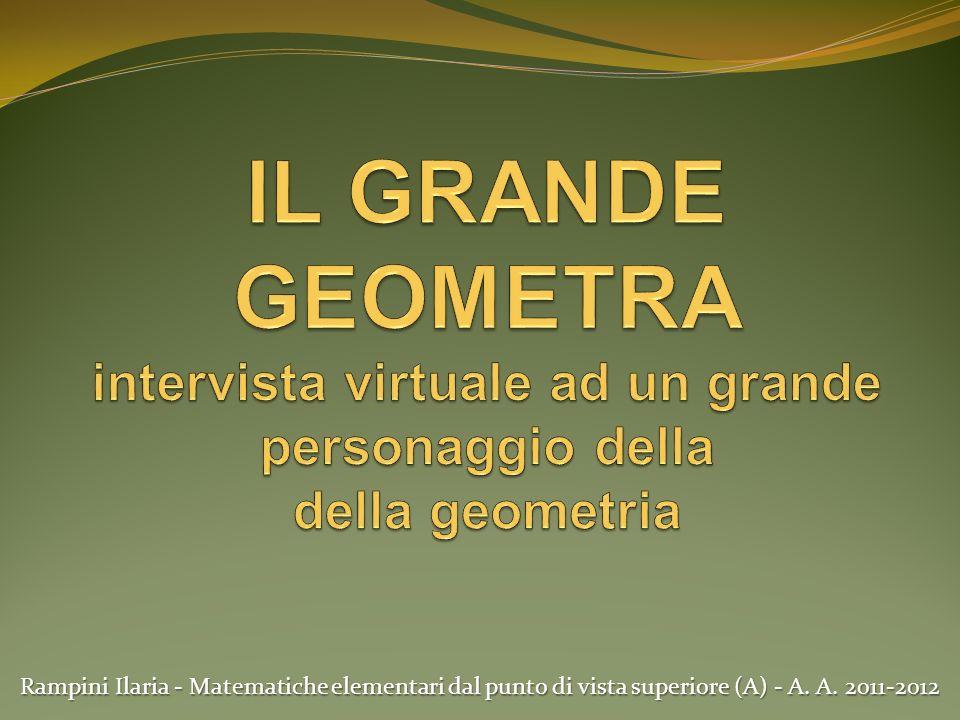 Rampini Ilaria - Matematiche elementari dal punto di vista superiore (A) - A. A. 2011-2012