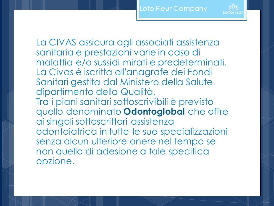 La CIVAS assicura agli associati assistenza sanitaria e prestazioni varie in caso di malattia e/o sussidi mirati e predeterminati. La Civas è iscritta