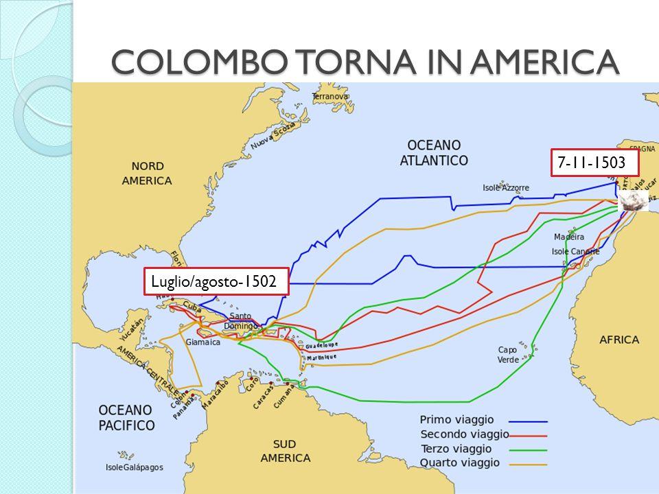 COLOMBO TORNA IN AMERICA CADICE Luglio/agosto-1502 7-11-1503