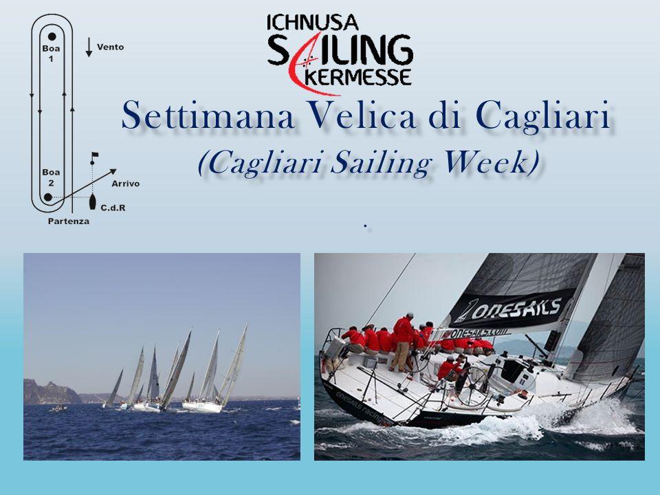 Settimana Velica di Cagliari (Cagliari Sailing Week).