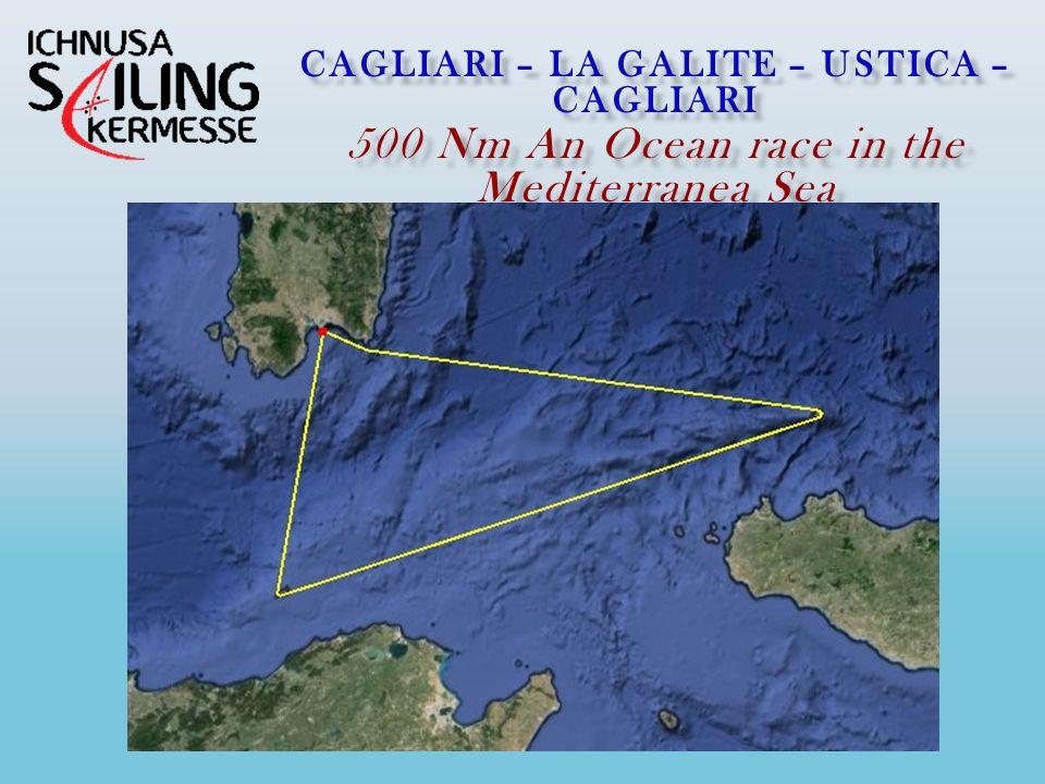 CAGLIARI – LA GALITE – USTICA – CAGLIARI 500 Nm …an little ocean race in the Mediterranea Sea…