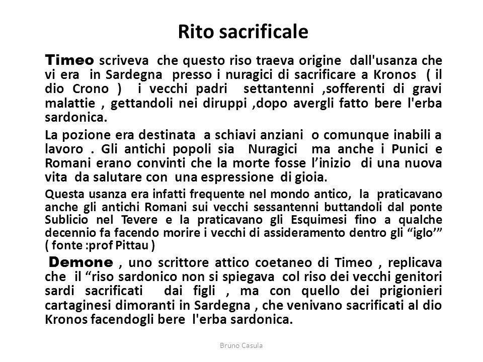 Rito sacrificale Timeo scriveva che questo riso traeva origine dall'usanza che vi era in Sardegna presso i nuragici di sacrificare a Kronos ( il dio C