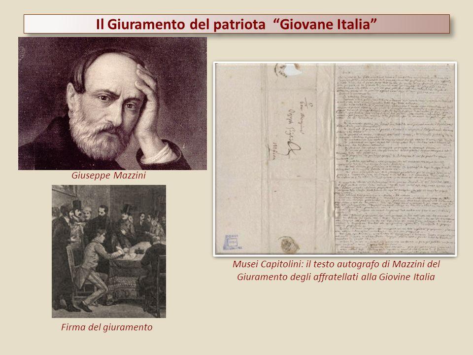 Il Giuramento del patriota Giovane Italia Giuseppe Mazzini Musei Capitolini: il testo autografo di Mazzini del Giuramento degli affratellati alla Giov