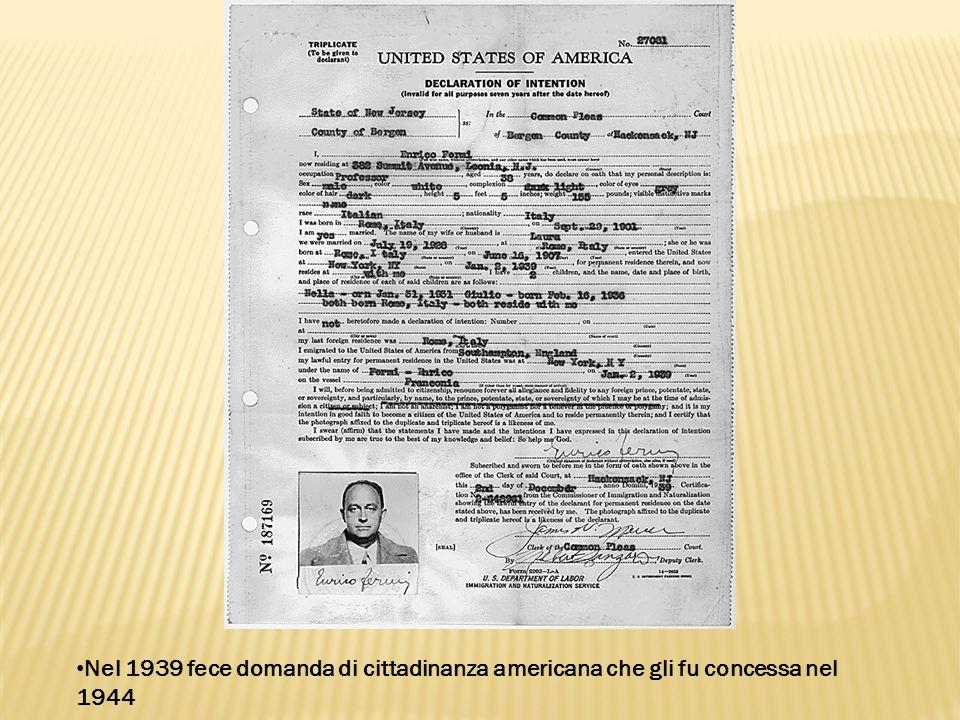 Nel 1939 fece domanda di cittadinanza americana che gli fu concessa nel 1944