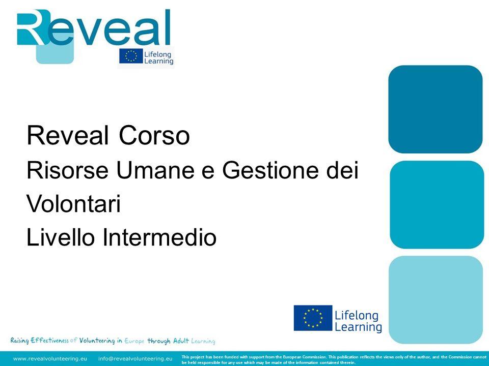 Livello: Intermedio Oggetto: Risorse Umane e Gestione dei Volontari Modulo 1: La preparazione è la chiave.