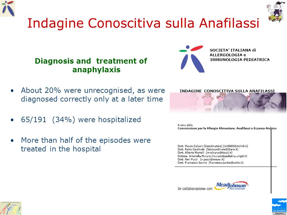 Indagine Conoscitiva sulla Anafilassi Diagnosis and treatment of anaphylaxis About 20% were unrecognised, as were diagnosed correctly only at a later