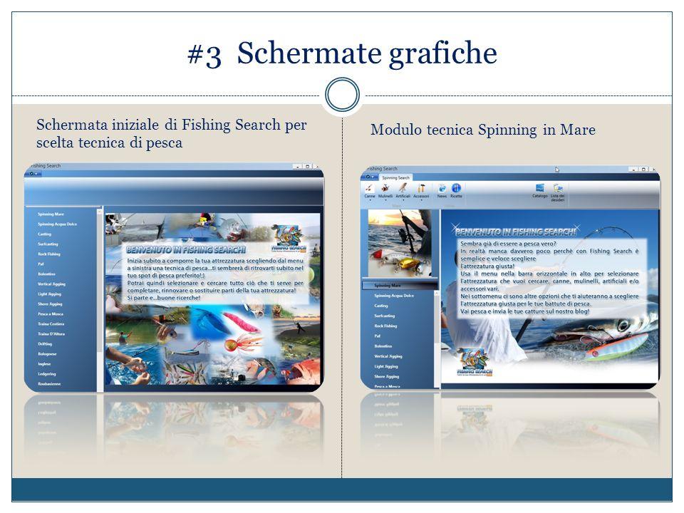 #3 Schermate grafiche Schermata iniziale di Fishing Search per scelta tecnica di pesca Modulo tecnica Spinning in Mare
