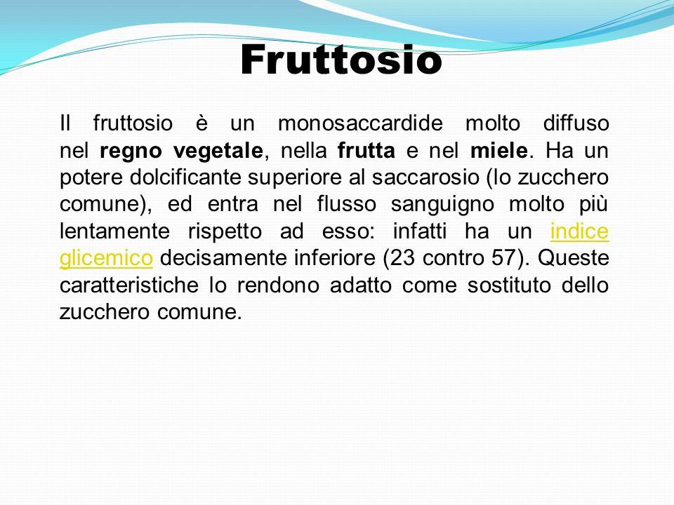Il fruttosio è un monosaccardide molto diffuso nel regno vegetale, nella frutta e nel miele. Ha un potere dolcificante superiore al saccarosio (lo zuc