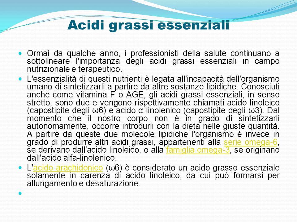 Acidi grassi essenziali Ormai da qualche anno, i professionisti della salute continuano a sottolineare l'importanza degli acidi grassi essenziali in c