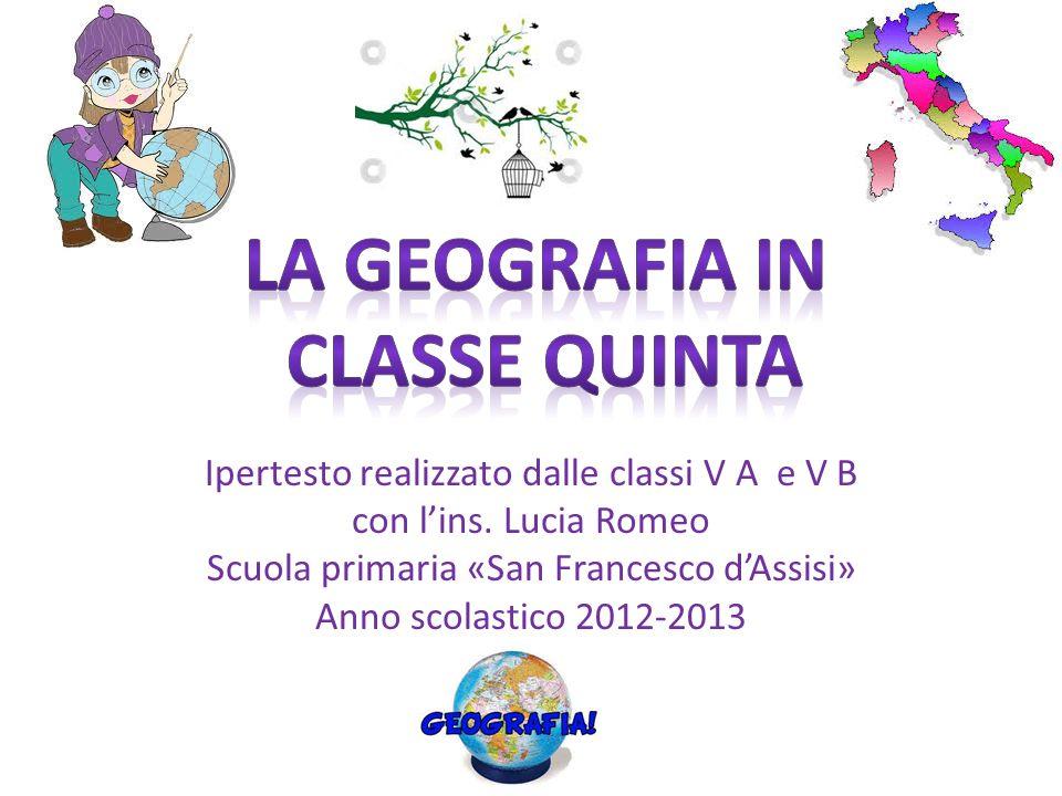 Ipertesto realizzato dalle classi V A e V B con lins. Lucia Romeo Scuola primaria «San Francesco dAssisi» Anno scolastico 2012-2013