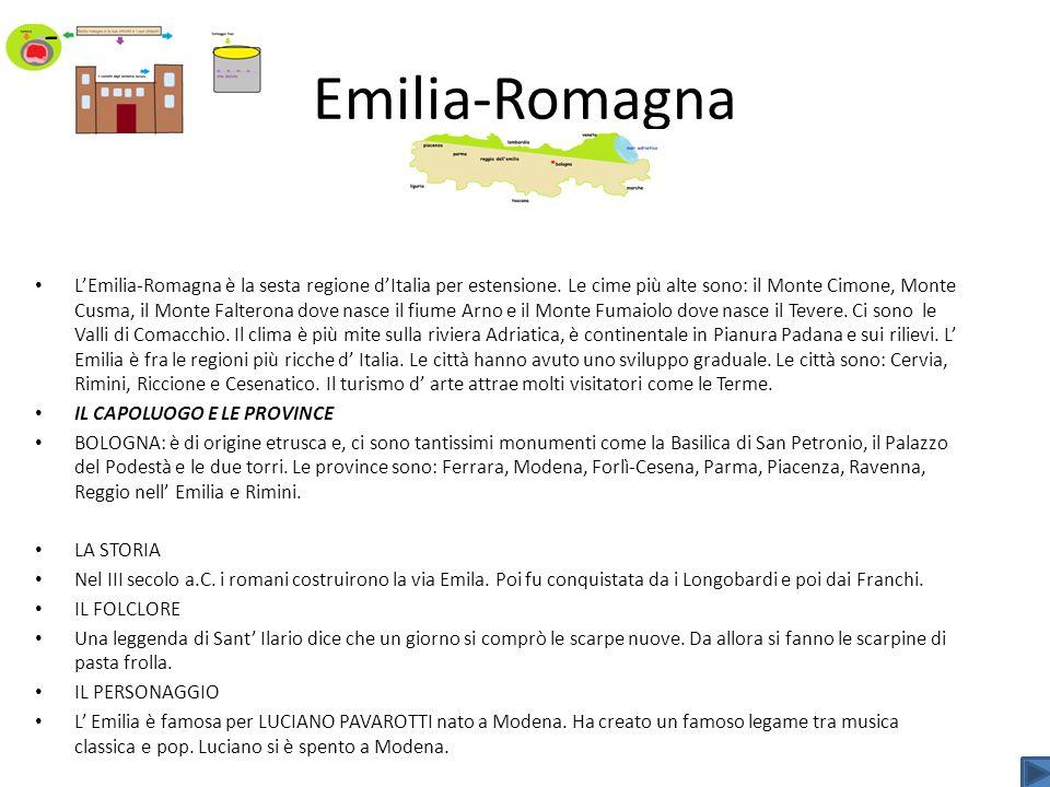 Emilia-Romagna LEmilia-Romagna è la sesta regione dItalia per estensione. Le cime più alte sono: il Monte Cimone, Monte Cusma, il Monte Falterona dove