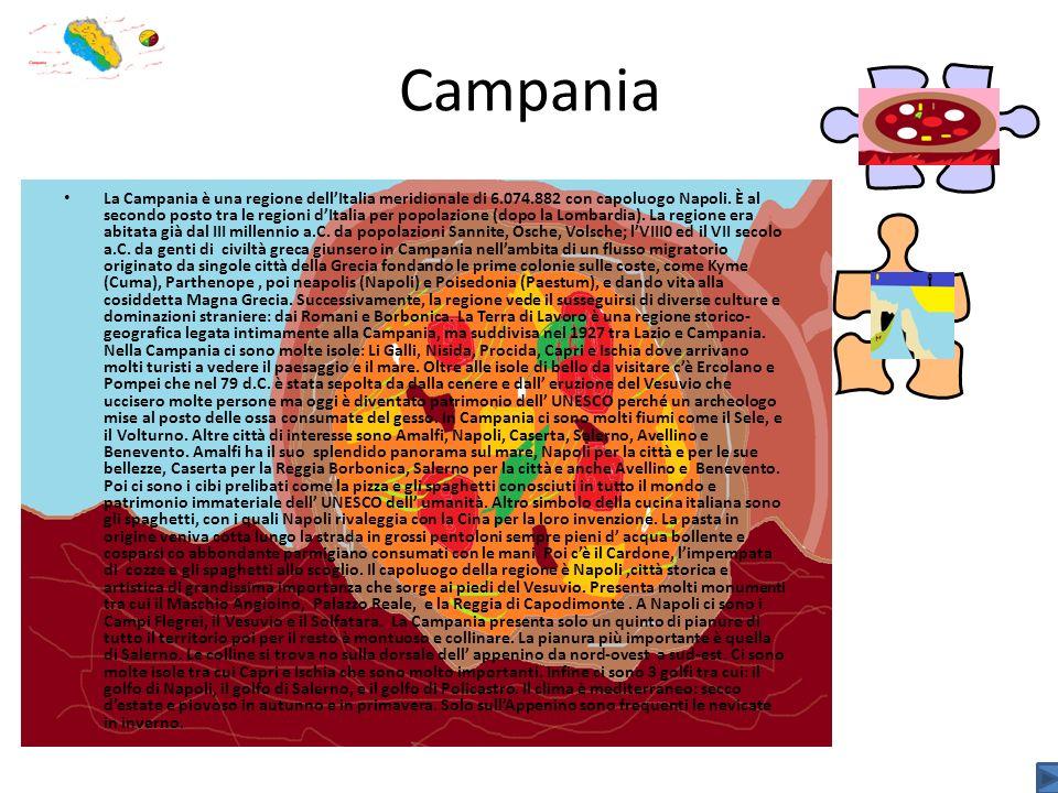 Campania La Campania è una regione dellItalia meridionale di 6.074.882 con capoluogo Napoli. È al secondo posto tra le regioni dItalia per popolazione