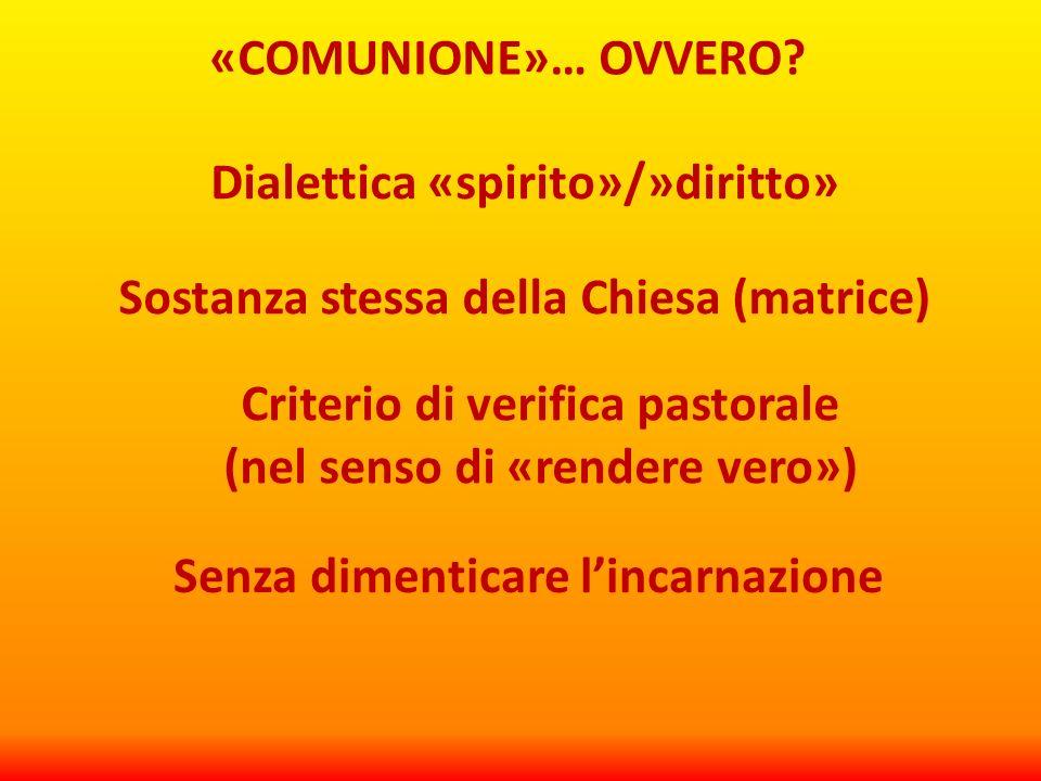 «COMUNIONE»… OVVERO.