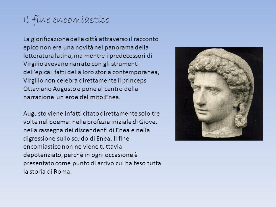 Il fine encomiastico La glorificazione della città attraverso il racconto epico non era una novità nel panorama della letteratura latina, ma mentre i