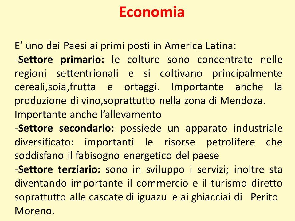 Economia E uno dei Paesi ai primi posti in America Latina: -Settore primario: le colture sono concentrate nelle regioni settentrionali e si coltivano