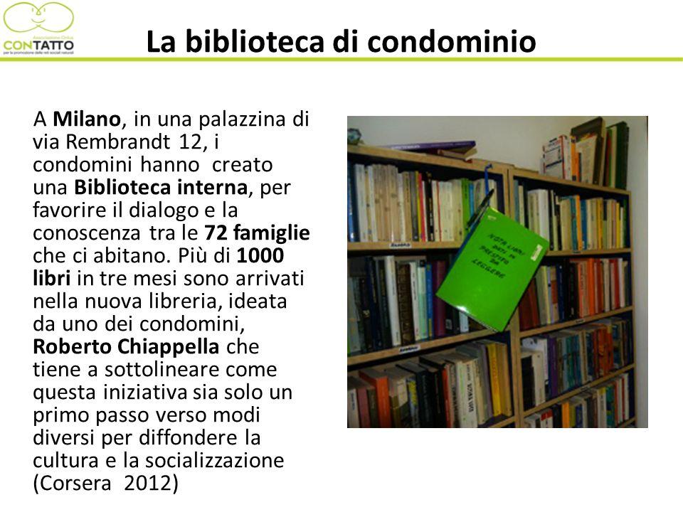 La biblioteca di condominio A Milano, in una palazzina di via Rembrandt 12, i condomini hanno creato una Biblioteca interna, per favorire il dialogo e