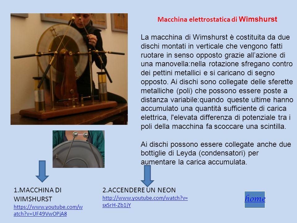 Macchina elettrostatica di Wimshurst La macchina di Wimshurst è costituita da due dischi montati in verticale che vengono fatti ruotare in senso oppos