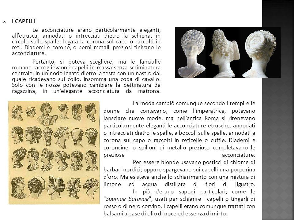 o I GIOIELLI I gioielli erano molto importanti per le donne romane, erano accessori indispensabili .