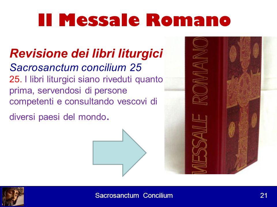 Corso per lettori 1° Intervento I Lezionari 22 Corso per lettori 2° intervento 22 Sacrosanctum Concilium 22