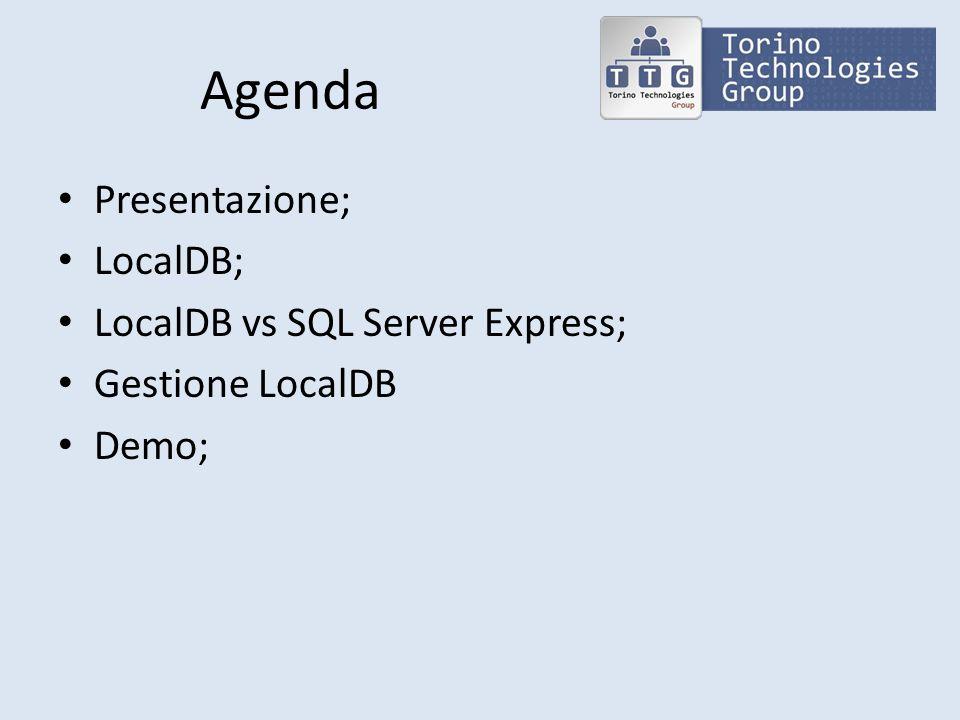 Riferimenti LocalDB Troubleshoot SQL Server 2012 Express LocalDB LocalDB e progetti VS LocalDB, SqlLocalDB e Gestione DB