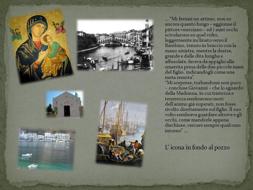 … Mi fermai un attimo, non so ancora quanto lungo – aggiunse il pittore veneziano – ed i miei occhi scivolarono su quel volto, leggermente inclinato v