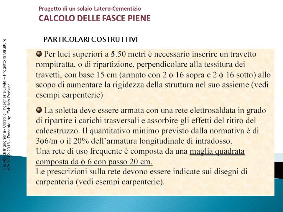 Facoltà di Ingegneria - Corso di Ingegneria Civile – Progetto di Strutture A/A 2012-2013 – Docente Ing. Fabrizio Paolacci PARTICOLARI COSTRUTTIVI FASC