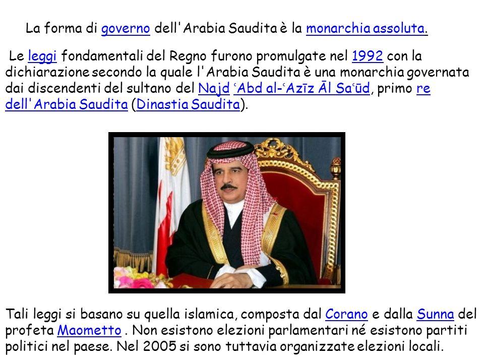 La forma di governo dell'Arabia Saudita è la monarchia assoluta.governomonarchia assoluta Le leggi fondamentali del Regno furono promulgate nel 1992 c