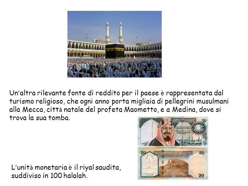 Un altra rilevante fonte di reddito per il paese è rappresentata dal turismo religioso, che ogni anno porta migliaia di pellegrini musulmani alla Mecc