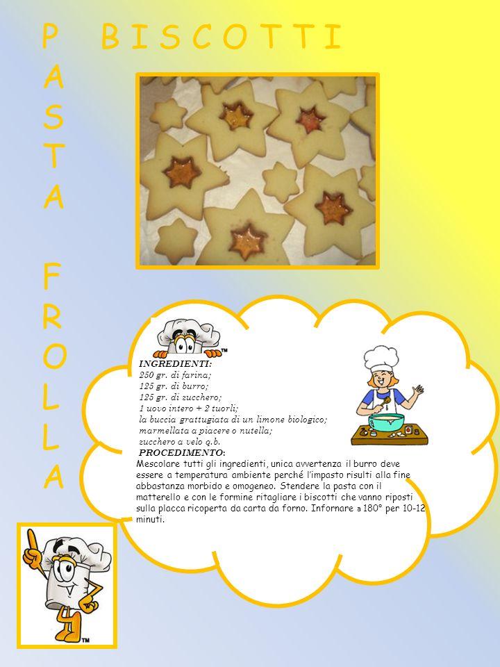 INGREDIENTI: 250 gr. di farina; 125 gr. di burro; 125 gr. di zucchero; 1 uovo intero + 2 tuorli; la buccia grattugiata di un limone biologico; marmell