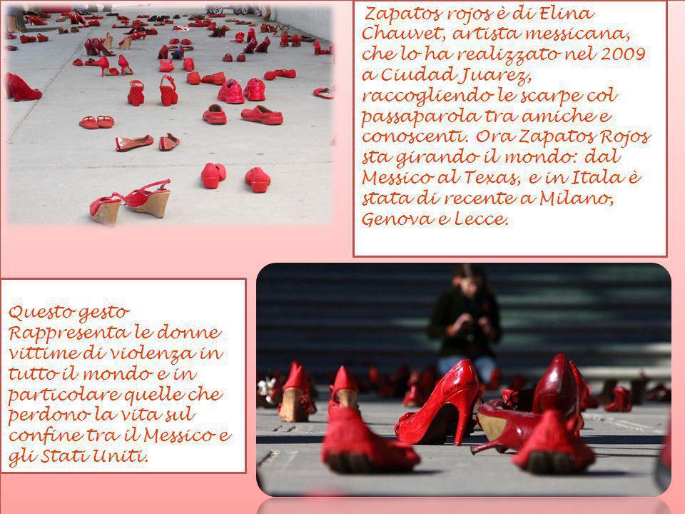 Zapatos rojos è di Elina Chauvet, artista messicana, che lo ha realizzato nel 2009 a Ciudad Juarez, raccogliendo le scarpe col passaparola tra amiche