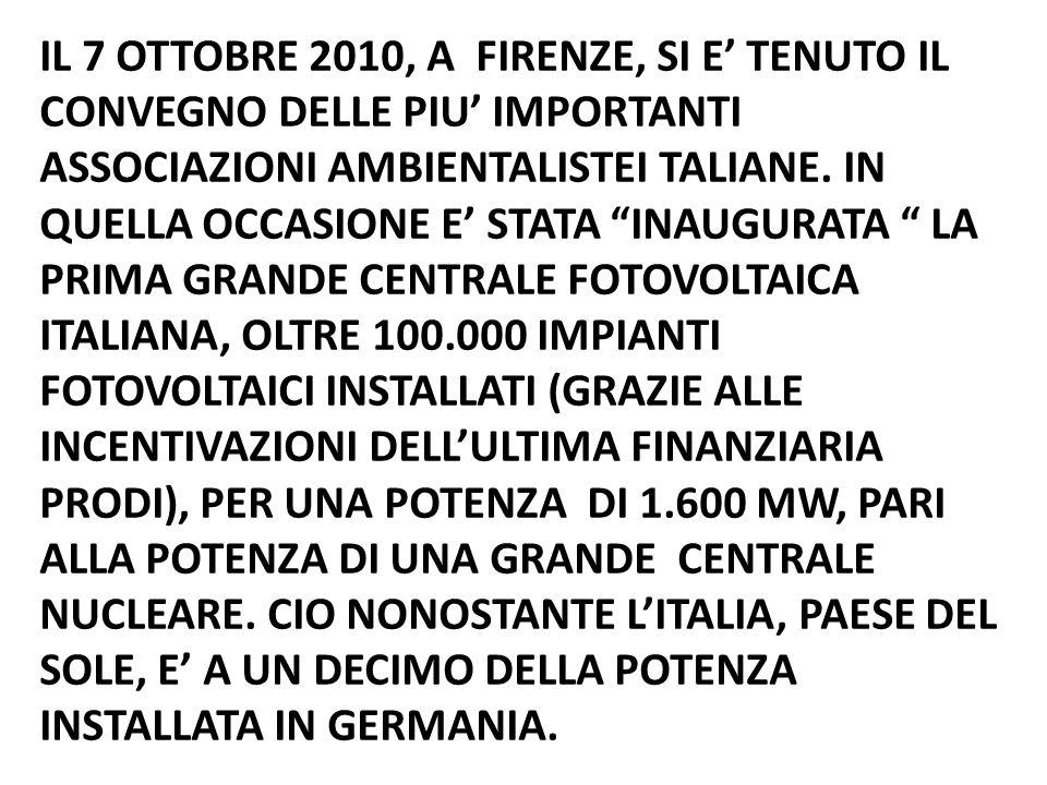 IL 7 OTTOBRE 2010, A FIRENZE, SI E TENUTO IL CONVEGNO DELLE PIU IMPORTANTI ASSOCIAZIONI AMBIENTALISTEI TALIANE.