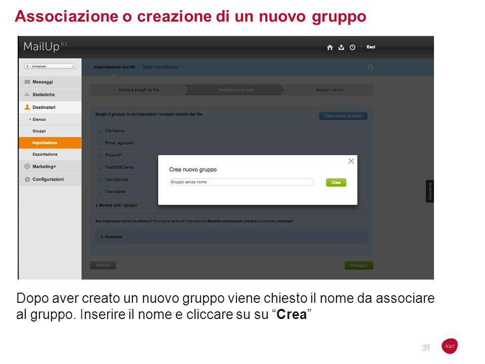 Associazione o creazione di un nuovo gruppo Dopo aver creato un nuovo gruppo viene chiesto il nome da associare al gruppo. Inserire il nome e cliccare