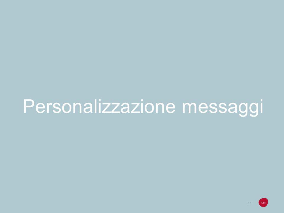 41 Personalizzazione messaggi