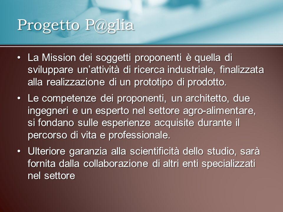 La Mission dei soggetti proponenti è quella di sviluppare unattività di ricerca industriale, finalizzata alla realizzazione di un prototipo di prodott