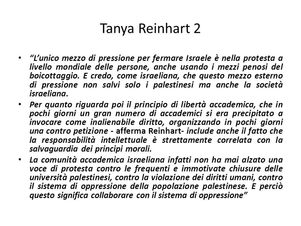 Tanya Reinhart 2 Lunico mezzo di pressione per fermare Israele è nella protesta a livello mondiale delle persone, anche usando i mezzi penosi del boic